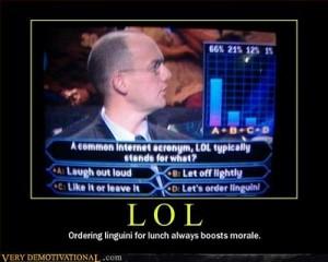 """LOL na engleskom znači"""