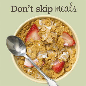 """""""dont skip meals, ne preskači obroke"""""""